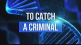 TO CATCH A CRIMINAL: How DNA technology advancements are solving cold cases in Indiana